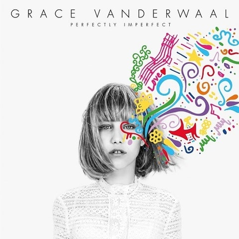 Grace VanderWaal - Perfectly Imperfect EP (2016) 320 KBPS